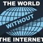 worldwithoutinternet